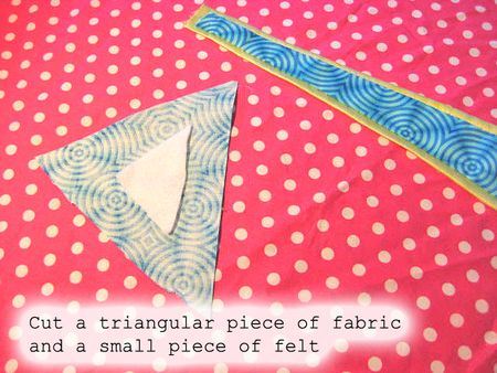 Cut triangular fabric:felt